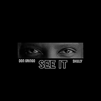 See It (feat. Skully)