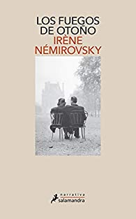 Los fuegos de otoño par Irène Némirovsky