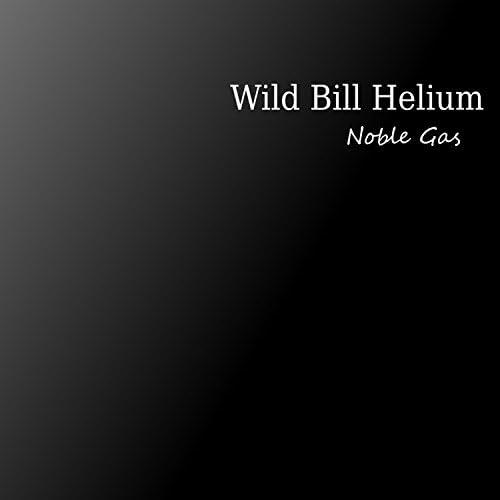Wild Bill Helium