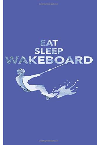 Taccuino - Eat sleep wakeboard: Quaderno con motivo surfista a scacchi | Dimensione 6 'x 9' | più di 100 pagine | per scrivere desideri e note