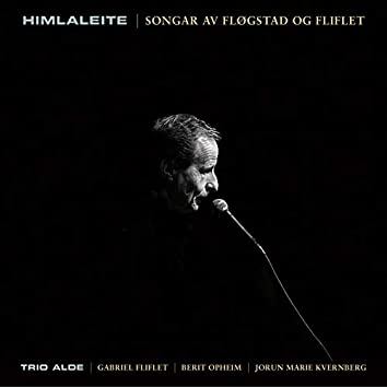 Himlaleite – Songar Av Fløgstad OgFliflet