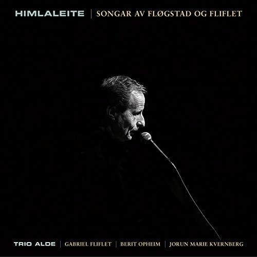Trio Alde feat. Gabriel Fliflet, Berit Opheim & Jorun Marie Kvernberg