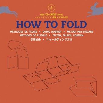 How to fold. Ediz. multilingue. Con CD-ROM (Packaging folding)