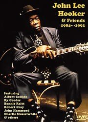 John Lee Hooker And Friends: 1984-1992 DVD. Pour Guitare