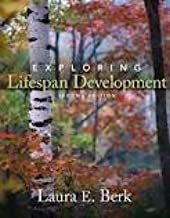 Exploring Lifespan Development 2nd (second) edition