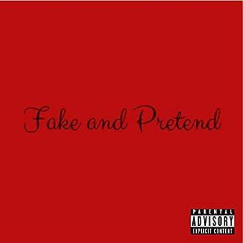 Fake and Pretend