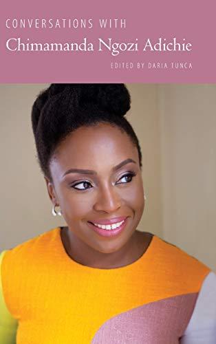 Conversations with Chimamanda Ngozi Adichie