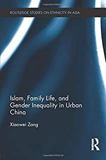 Islam, Family Life, and Gender Inequality in Urban China