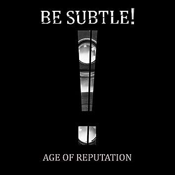 Age of Reputation