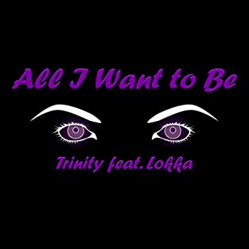 All I Want To Be (Remastered)