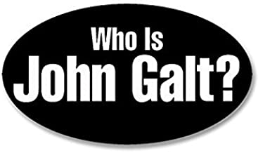 MAGNET Oval WHO IS JOHN GALT Magnet(libertarian rand atlas shrugged Magnetic) Size: 3 x 8 Inch