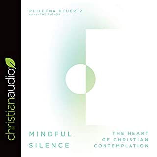 Mindful Silence     The Heart of Christian Contemplation              By:                                                                                                                                 Phileena Heuertz                               Narrated by:                                                                                                                                 Phileena Heuertz                      Length: 5 hrs and 36 mins     17 ratings     Overall 4.6
