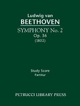 Symphony No. 2, Op. 36 - Full score (Beethovens Werke, Serie I) (English Edition)