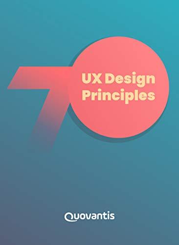 Ux Design Principles How Design Principles Help Create Delightful And Compelling User Experiences Kohli Tarun Debnath Nilanjan Sharma Shruti Sood Shalvika Ebook Amazon Com