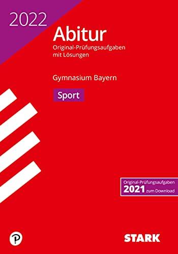 STARK Abiturprüfung Bayern 2022 - Sport (STARK-Verlag - Abitur-Prüfungen)