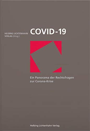 COVID 19: Ein Panorama der Rechtsfragen zur Corona-Krise