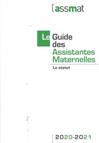 Le guide des assistantes maternelles : Le statut