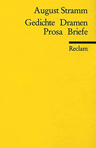 Gedichte, Dramen, Prosa, Briefe (Reclams Universal-Bibliothek)