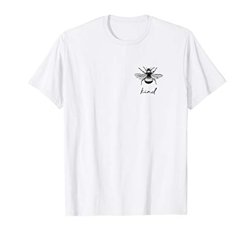 Bee Kind Girl Feminist Bienen Naturfreund Damen Tshirt T-Shirt