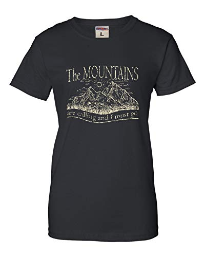 Medium Black Womens The Mountains are Calling and I Must Go T-Shirt