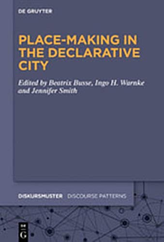 Place-Making in the Declarative City
