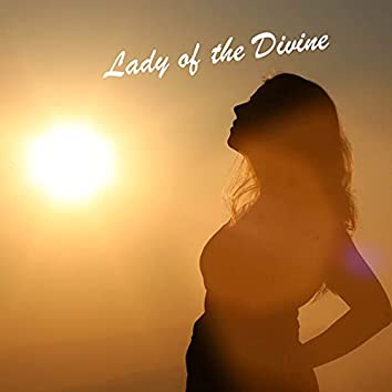 Lady of the Divine