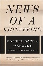News of a Kidnapping by Gabriel García Márquez, Edith Grossman (Translator)