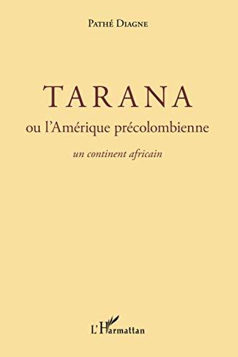 Tarana neu America cyn-Columbiaidd: Cyfandir Affrica