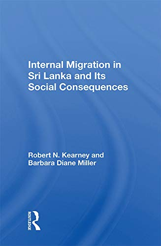 Internal Migration In Sri Lanka And Its Social Consequences (English Edition)