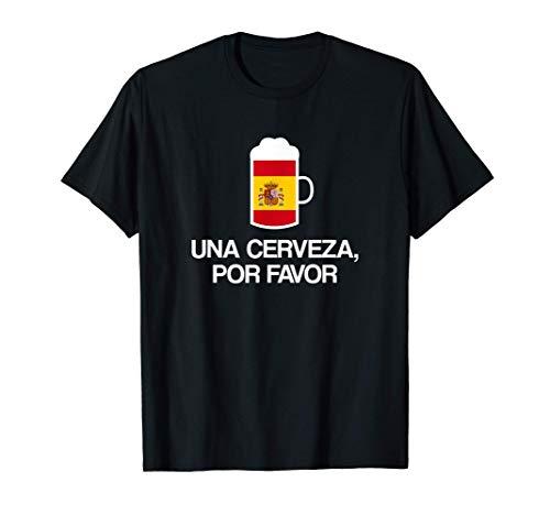Una Cerveza por favor en Español España Bebedor de Cerveza Camiseta