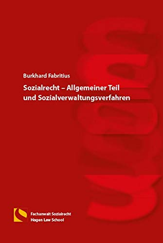 Sozialrecht – Allgemeiner Teil und Sozialverwaltungsverfahren: (4. Auflage)