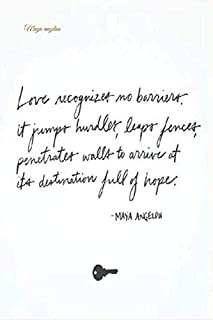 Maya angelou lined notebook journal.Love recognizes no barrier it jumps handlers leaps forces s walls to arrive at its des...