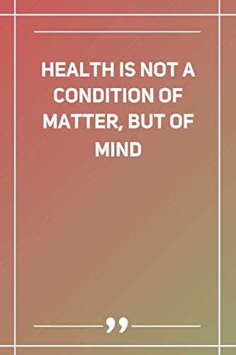 Health Is Not A Condition Of Matter, But Of Mind: Wide Ruled Lined Paper Notebook | Gradient Color - 6 x 9 Inches (Soft Glossy Cover)