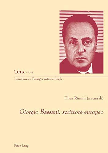 Giorgio Bassani, scrittore europeo (Liminaires – Passages interculturels, Band 43)