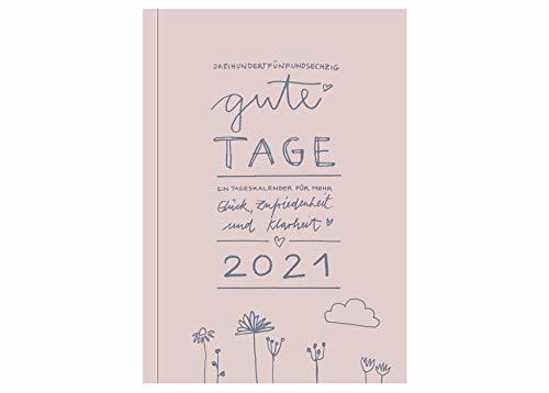 Terminkalender A5, 365 gute Tage - Kalender 2021, Tagesplaner und Notizbuch für mehr Achtsamkeit, 1 Tag pro Seite, Tageskalender & Terminplaner, Softcover, rosa, klimaneutral auf Recyclingpapier