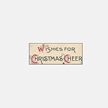 Wishes for Christmas Cheer