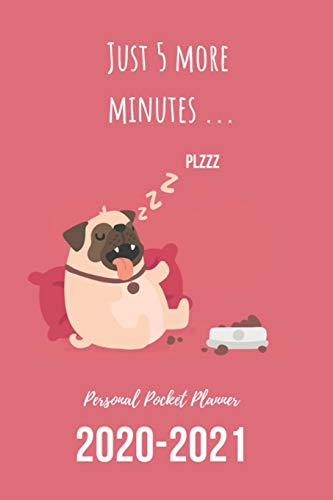 Personal Pocket Planner: Lazy Sleeping Pug| Novelty Gift Idea for Pug Dog Lover| Undated Weekly Planner with 2-Year At A Glance
