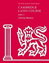 Cambridge Latin Course Unit 1 Activity Masters (North American Cambridge Latin Course)