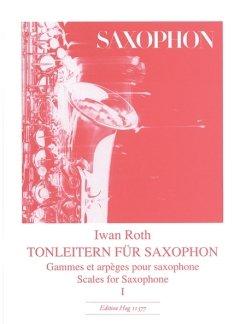 TONLEITERN 1 - arrangiert für Saxophon [Noten / Sheetmusic] Komponist: ROTH IWAN