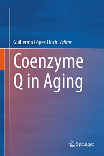 Coenzyme Q in Aging (English Edition)