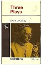 Sean O'casey Three Plays ( Juno and the Paycock - Shadow of a Gunman - plough and the Stars )