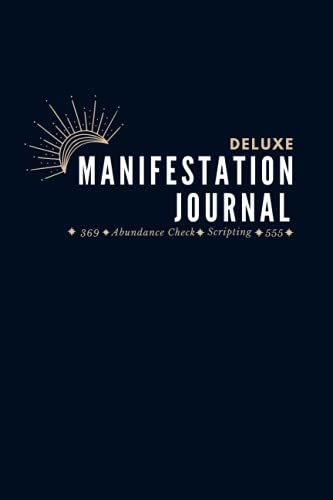 Deluxe Manifestation Journal: Intro to 12 Universal Laws, Law of Attraction, Solfeggio Frequencies &