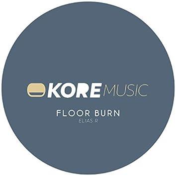 Floor Burn