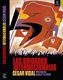 Las brigadas internacionales (ESPASA FORUM)