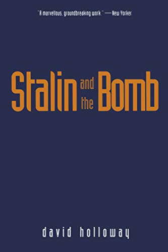 Stalin and the Bomb: Soviet Union and Atomic Energy, 1939-56