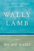 Wally Lamb: We Are Water (Hardcover); 2013 Edition