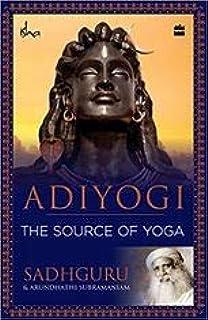 Adiyogi: The Source Of Yoga (English)