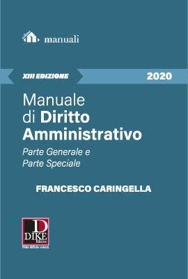 Manuale di diritto amministrativo. Parte generale e parte speciale. Ediz. ampliata. Con Contenuto digitale per accesso on line