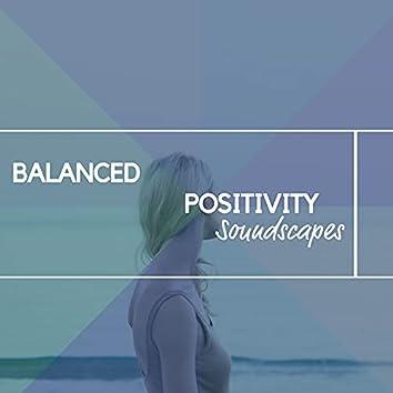 Balanced Positivity Soundscapes