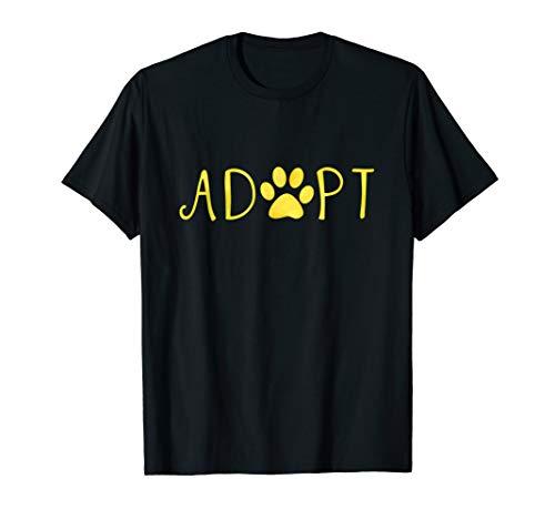 Adopt Dog Or Cat Pet Rescue Shelter Animal Adoption T-Shirt